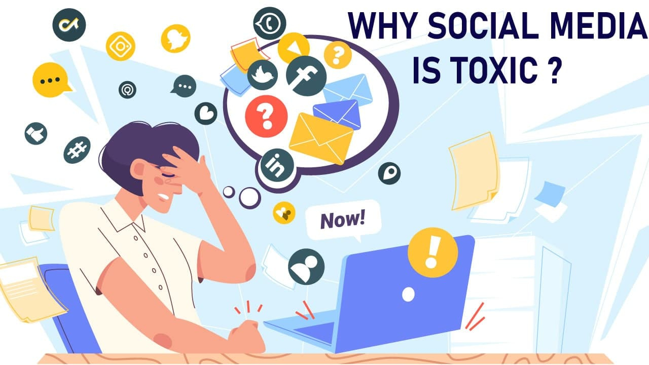 social media is toxic